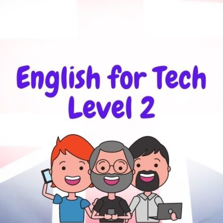 English For Tech – Level 2
